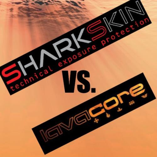 Sharkskin vs. Lavacore: Same Concept, World's Apart