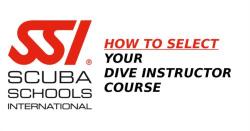 How to Select Your SSI Dive Instructor Course!