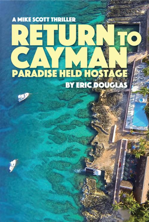 Return to Cayman novel excerpt