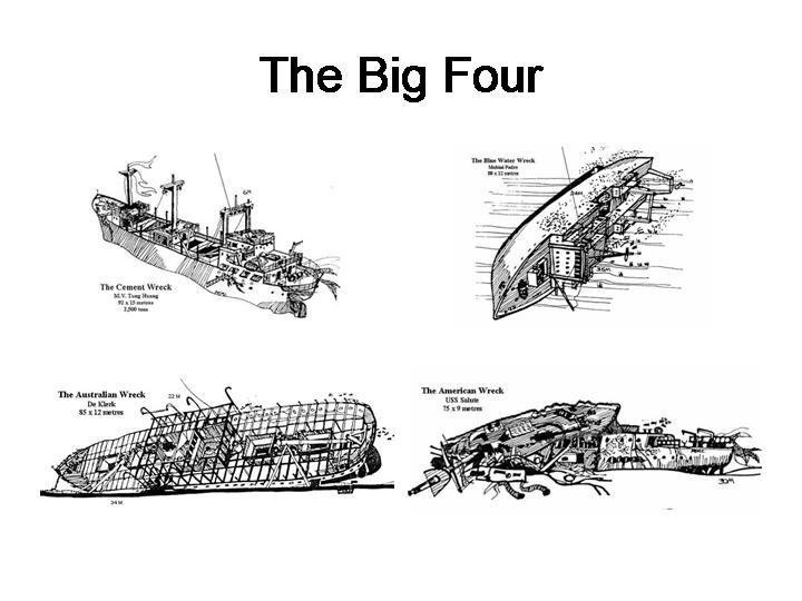 Brunei - The Big 4 Brunei Wrecks